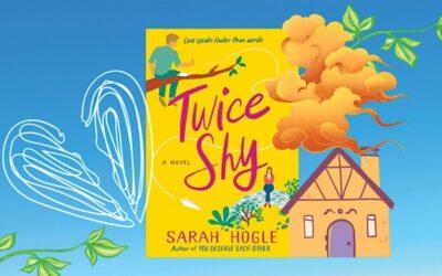サラ・ホーグルの「Twice Shy」での許し、成長、そして2度目のチャンス